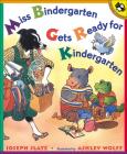 Miss Bindergarten Gets Ready for Kindergarten (Miss Bindergarten Books (Pb)) Cover Image