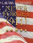 Never Forget (911): Always Remember (a Tribute to the Victims) Cover Image
