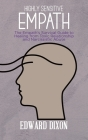 Highly Sensitive Empaths: The Empath's Survival Guide to Healing from Toxic Relationship and Narcissistic Abuse Cover Image
