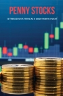 Penny Stocks: Is There Such A Thing As A Good Penny Stock?: Accredited Investor Vs Sophisticated Investor Cover Image