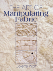 The Art of Manipulating Fabric Cover Image