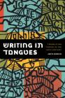 Writing in Tongues: Translating Yiddish in the Twentieth Century (Samuel and Althea Stroum Lectures in Jewish Studies) Cover Image