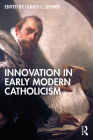 Innovation in Early Modern Catholicism Cover Image