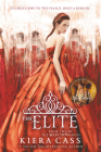 The Elite (The Selection #2) Cover Image