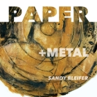 Paper: +Metal: A Radical Juxtaposition of Materials Cover Image