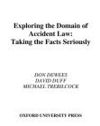 Exploring the Domain of Accident Law: Taking the Facts Seriously Cover Image