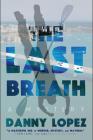 The Last Breath (Dexter Vega Mystery #2) Cover Image