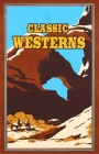 Classic Westerns (Leather-bound Classics) Cover Image