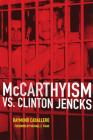 McCarthyism vs. Clinton Jencks Cover Image