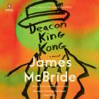 Deacon King Kong: A Novel Cover Image