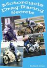 Motorcycle Drag Racing Secrets Cover Image