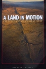A Land in Motion: California's San Andreas Fault Cover Image