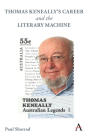 Thomas Keneally's Career and the Literary Machine (Anthem Studies in Australian Literature and Culture) Cover Image