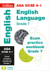 Collins GCSE 9-1 Revision – AQA GCSE 9-1 English Language Exam Practice Workbook for grade 7 Cover Image