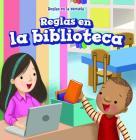 Reglas En La Biblioteca (Rules at the Library) Cover Image