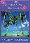 The Tahiti Syndrome-Hawaiian Style Cover Image
