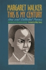 This Is My Century: New and Collected Poems Cover Image