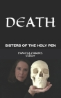 Death: Deep Reflections from the Sisters of the Holy Pen Cover Image