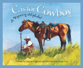 C Is for Cowboy: A Wyoming Alphabet (Discover America State by State) Cover Image