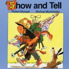 Show and Tell (Munsch for Kids) Cover Image