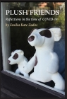 Plush Friends: Reflections in the time of COVID-19 Cover Image