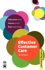 Effective Customer Care (Creating Success #52) Cover Image