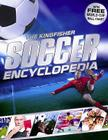 The Kingfisher Soccer Encyclopedia Cover Image