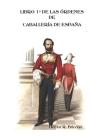 Libro 1° de las Órdenes de Caballería de España Cover Image
