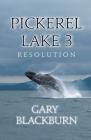 Pickerel Lake 3: Resolution Cover Image