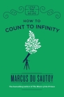 How to Count to Infinity (Little Ways to Live a Big Life) Cover Image