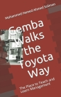 Gemba Walks the Toyota Way: The Place to Teach and Learn Management Cover Image