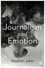 Journalism and Emotion Cover Image