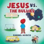 Jesus vs. the Bullies Cover Image