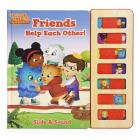 Friends Help Each Other! (Daniel Tiger's Neighborhood) Cover Image