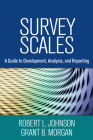 Survey Scales: A Guide to Development, Analysis, and Reporting Cover Image