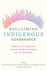 Reclaiming Indigenous Governance: Reflections and Insights from Australia, Canada, New Zealand, and the United States Cover Image