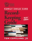 Family Child Care Record-Keeping Guide, Ninth Edition (Redleaf Business) Cover Image