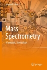 Mass Spectrometry: A Textbook Cover Image