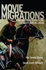 Movie Migrations: Transnational Genre Flows and South Korean Cinema (New Directions in International Studies) Cover Image