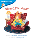 When I Feel Angry (The Way I Feel Books) Cover Image