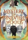 The Mystery of Pineville Woods Cover Image