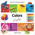 My First Bilingual Book–Colors (English–Arabic) Cover Image
