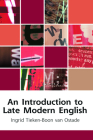 An Introduction to Late Modern English (Edinburgh Textbooks on the English Language) Cover Image