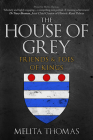 The House of Grey: Friends & Foes of Kings Cover Image