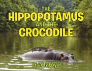 The Hippopotamus and The Crocodile Cover Image