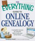 The Everything Guide to Online Genealogy: A complete resource to using the Web to trace your family history (Everything®) Cover Image