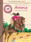 Antonia and the Big Competition: The Rosenburg Riding Stables, Volume 2 Cover Image