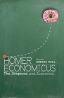 Homer Economicus: The Simpsons and Economics Cover Image