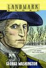 Meet George Washington (Landmark Books) Cover Image