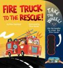 Fire Truck to the Rescue! (Take the Wheel!) Cover Image
